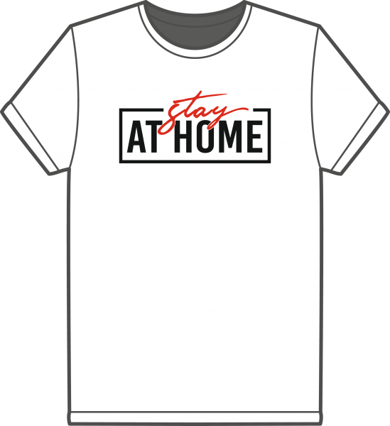 T-Shirt Stay at Home