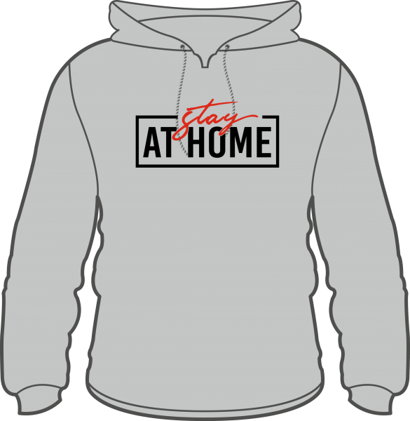 Hoodie Stay at Home
