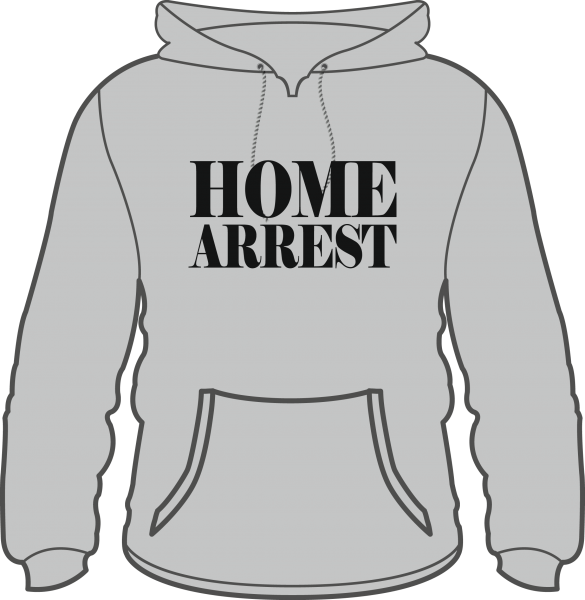 Hoodie Home Arrest