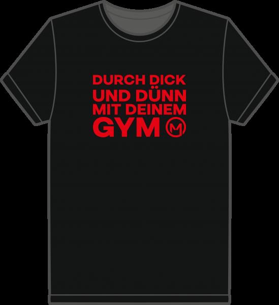 T-Shirt durch dick und dünnn